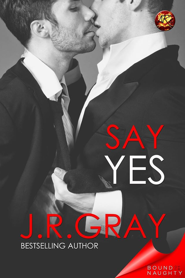 Say Yes JR Gray