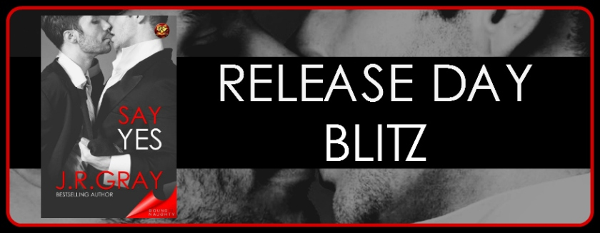 Say Yes Release Day Blitz Banner